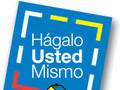 hagalo usted mismo | HAGALO USTED MISMO